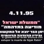 """Vea el video: """"El gobierno de Israel anuncia con estupor la muerte de Itzjak Rabin"""""""