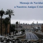 Mensaje de Navidad a nuestros amigos cristianos