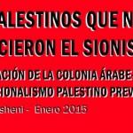 Historia de los palestinos en Chile: Los palestinos que no conocieron el sionismo