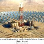 Israel está construyendo la torre solar más grande del mundo en el Negev
