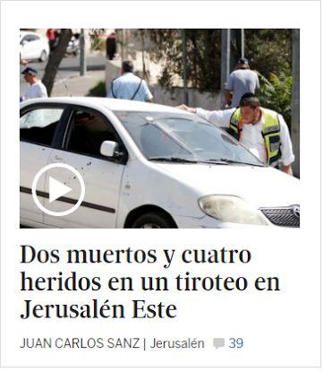 El País, diario español pro-palestino por antonomasia, disfraza y oculta la violencia palestina
